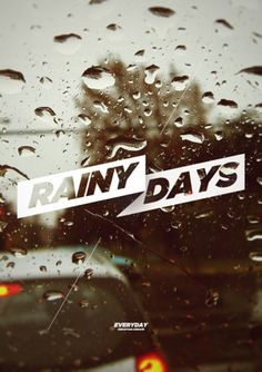 rainy days