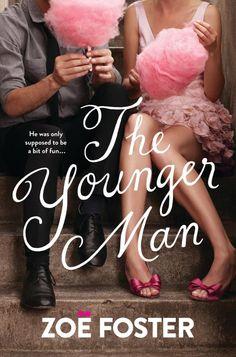 "Zoe Foster's ""The Younger Man"". Haven't read it but a huge fan of Zoe Foster"