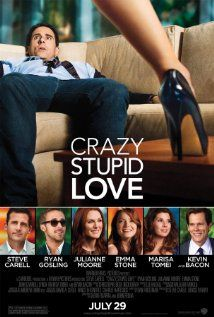 Crazy Stupid Love. I loved it. It was so hilarious!