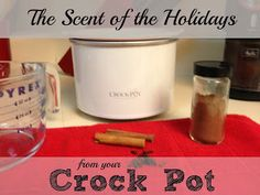 Get the scent of the holidays using your crock-pot. This recipe is a mixture of ingredients you probably have in your pantry. Your home will smell fantastic.