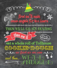 Buddy The Elf - Colorful Chalkboard Look 11 x 14 Print - Fun For The Holidays. $20.00, via Etsy.