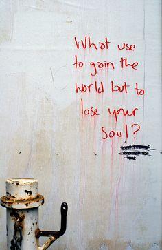 No truer words #soul