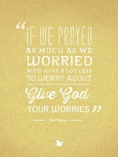 the lord, prayer, remember this, daily reminder, god, worry quote, inspirational word, faith, inspiring words