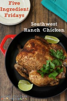food recip, low carb, cook foodist, lowcarb paleo, chicken recip, ranch chicken, southwest ranch, ingredi friday, eat