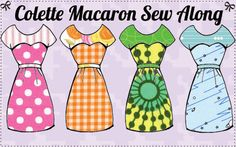 Macaron Sew Along and a chance to win three Colette Patterns!