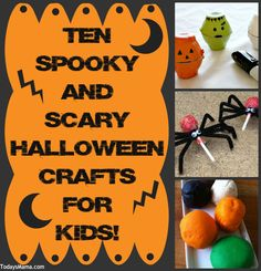 Ten Spooky and Scary Halloween Crafts for Kids
