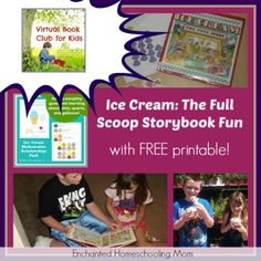 Ice Cream The Full Scoop Storybook Fun (with free printable lesson)
