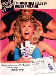 Bold Hold...for really BIG 80's hair!