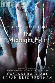 The cover of the next installment of The Bane Chronicles - The Midnight Heir - which will be released July 16