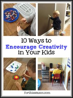 10 Ways to Encourage Creativity In Your Kids