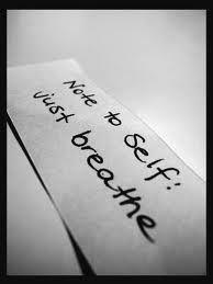 Just breathe.... yep need to remember that!!!