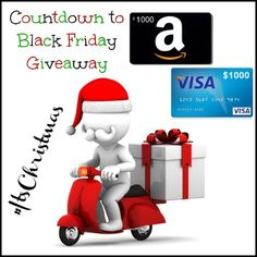 Enter the Countdown to Black Friday Giveaway to Win a $1000 Visa or Amazon Gift Card!