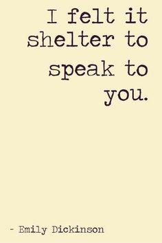 -Emily Dickinson