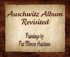 In 2011, Pat Hutchens sat down with Julia Gabriel from Christian Broadcasting Network to discuss her paintings from the Auschwitz Album Revi...