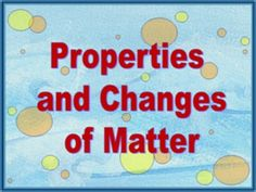Matter, Matter, Everywhere! PowerPoint - This PowerPoint is VERY interactive with the students as it introduces the topics and continues to review concepts. There are activities for class or group discussions, journal entries, a lab, and many oral responses.     Topics covered:   What is matter?   Physical properties of matter   Mass vs. gravity   Measuring for Mass   Changes in Matter (both physical and chemical)