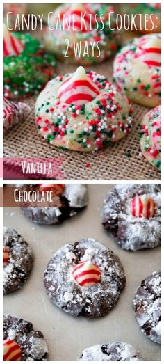 Two recipes in one! Candy Cane Kiss Cookies - 2 Ways. Chocolate and Vanilla/Sugar!