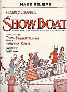"""""""Make Believe"""" ~ from Ziegfeld's """"Show Boat"""" 1927... boat"""