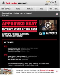 "Foot Locker email with embedded video promoting their ""Approved Heat"" sales event #emailmarketing #video"