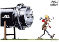 REPIN if you are tired of Obama putting politics before jobs!