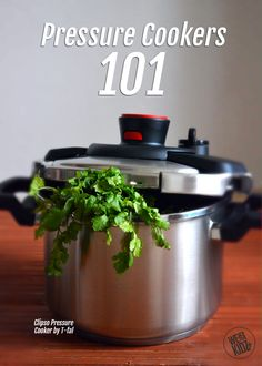 Pressure Cookers 101