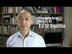 Presentation Design Quick Tip #2 - R is for Repetition
