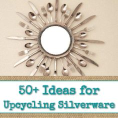 50+ Ideas for Upcycling Silverware {plastic & metal} - Visit www.reincarnationsart.com for more upcycling inspiration and projects!