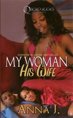 My Woman His Wife (Qboro Books) by Anna J.. $6.99. Series - Qboro Books. Author: Anna J.. Publisher: Urban Books; Reprint edition (September 1, 2008)