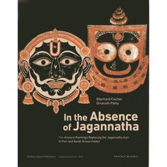 In The Absence Of Jagannatha: The Anasara Paintings Replacing The Jagannatha Icon In Puri And South Orissa PURIWAVES