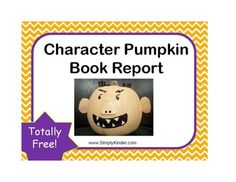 {freebie} character book reports with decorating pumpkins!