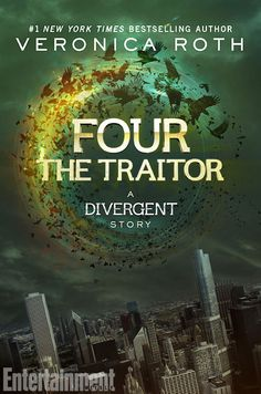 Four: A Divergent Collection by Veronica Roth - The Traitor