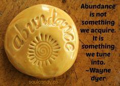 Abundance is something we tune into! Love it!! xo