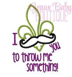 I Must Ask You To Throw Me Something by GeauxBabyBoutiqueLA, $4.00