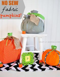 No Sew Fabric Pumpkins #craft #DIY  #fabric pumpkins #fall decor Tutorial