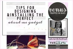 Tips For Designing & Installing The Perfect About Me Gadget  #blogdesign #blogtips #socialmedia #blogging