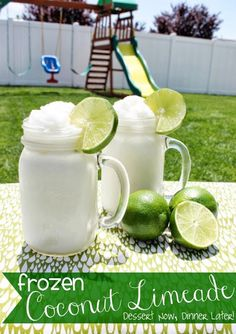 {Dessert Now, Dinner Later!} Frozen Coconut Limeade - a cool & refreshing, tangy yet sweet mocktail great for adults or children alike.  This quick 2 ingredient drink (plus ice & a little water) is perfect for any hot summery day.