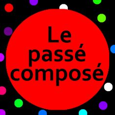 Introduce past tense verbs to preschoolers and kindergarten children (maternelle) with Le passé composé song and song lyrics.