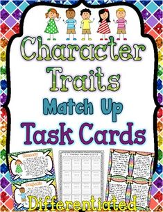 Character Traits Task Cards { Match Up Activity to Infer Character Traits } An engaging set of set task cards to help teach, reinforce, and enrich your unit on character traits and inferring character traits!$