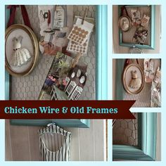 Chicken Wire and Old Frames