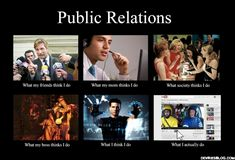 Another one for Public Relations. We think it's more than that... LOL