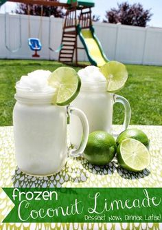 Frozen Coconut Limeade  5 cups ice 3/4 cup Lite Coco Lopez Cream of Coconut (found in the alcoholic mixers aisle at the grocery store) 4-6 Tbsp frozen Limeade concentrate (more or less depending on desired level of tartness) 3 Tbsp water  Place all ingredients into a blender  blend on high until smooth.  *Makes approximately 7 (1-cup) servings. dessertnowdinnerl...