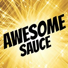Awesome Sauce: A Recipe - crafterhours
