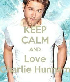 Charlie Hunnam charli hunnam, charlie hunnam, keep calm