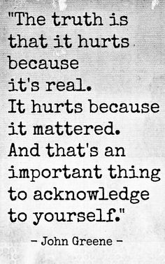 it hurts because it mattered..