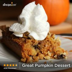"Great Pumpkin Dessert | ""Yes I made this, and my pumpkin hating husband loved it. It is super easy and I will make it again I even like it better than pumpkin pie and it is way faster to make."""
