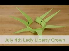How to Make a July 4th Lady Liberty Crown - YouTube