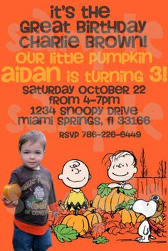 via HeartsandScraps    Charlie Brown Great Pumpkin Birthday Invitation. $10.00, via Etsy.... themed bday party at the house...pumpkin decorating, candy scavenger hunt, halloween face painting...this would be great for our Charlie!