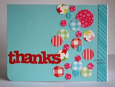 Another great use for scrap paper - circles! Here they are made of patterned paper and look like they are falling like confetti.  DIY thank you card