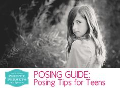 Free Posing Guide: Posing Tips for Teens (and Tweens!)