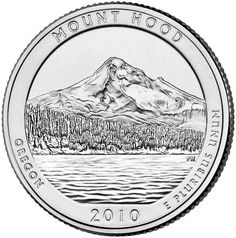 """Reverse of 2010 """"America the Beautiful"""" United States quarter dollar coin, depicting Mount Hood National Forest. Available now at Lear with IRA Eligibility. Call (800) 783-1407 for more info or visit http://www.learcapital.com/encyclopedia/269/moredetail.html"""
