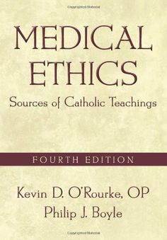 Medical Ethics, Fourth Edition: Medical Ethics: Sources of Catholic Teachings by Kevin D. O'Rourke. $37.38. Publisher: Georgetown University Press; Fourth Edition edition (April 13, 2011). Publication: April 13, 2011. Edition - Fourth Edition